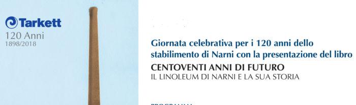 """""""Centoventi anni di futuro. Il linoleum di Narni e la sua storia"""". Un volume ripercorre la storia del sito produttivo di proprietà della multinazionale Tarkett"""
