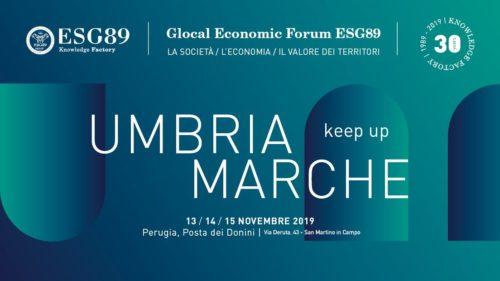 Glocal Economic Forum di ESG89. Dal 13 al 15 novembre oltre 80 relatori da Umbria e Marche