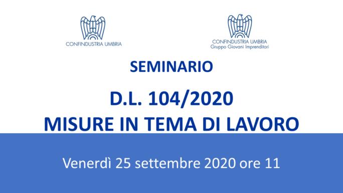 """DL Agosto: seminario sulle """"Misure in tema di lavoro"""""""