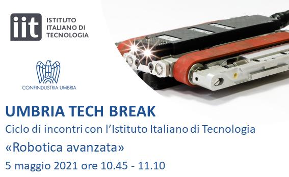 """Umbria Tech Break: nuovo incontro online con l'IIT su """"Robotica avanzata"""""""