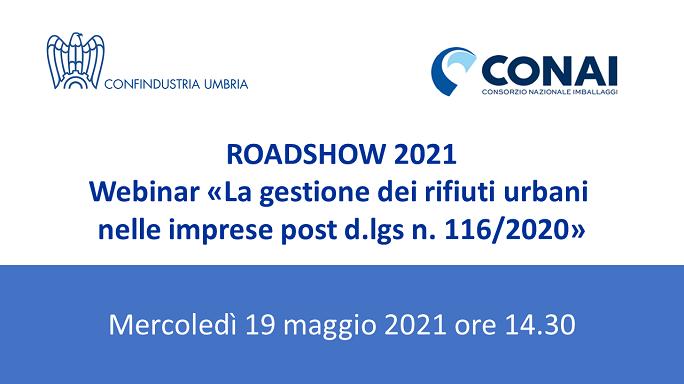 "Roadshow Conai 2021: webinar ""La gestione dei rifiuti urbani nelle imprese post d.lgs n. 116/2020"""