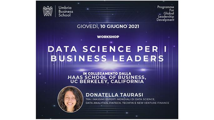"Umbria Business School. Workshop ""Data Science per i Business Leaders"""