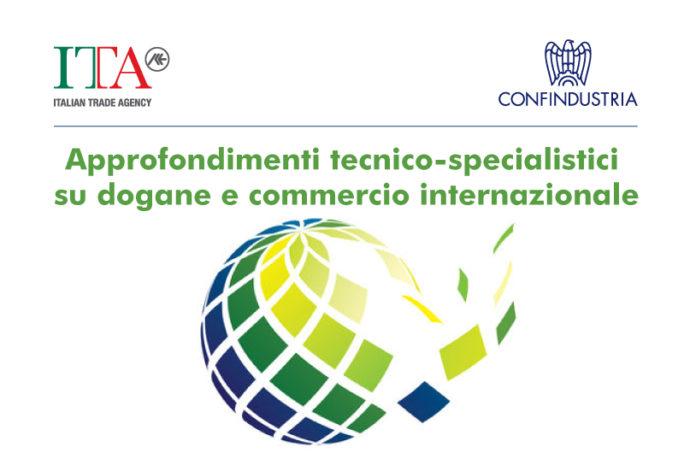 """Progetto Confindustria e Ice-Agenzia su """"Dogane e commercio internazionale"""""""