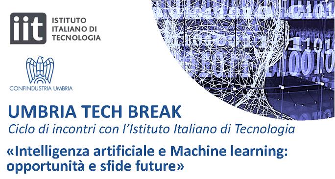 """Umbria Tech Break. Incontro online con l'IIT su """"Intelligenza artificiale e Machine learning: opportunità e sfide future"""""""